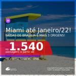 Passagens para <b>MIAMI</b>, com datas para viajar até 2022! A partir de R$ 1.540, ida e volta, c/ taxas!