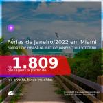 Passagens para as <b>FÉRIAS DE JANEIRO 2022</b> em <b>MIAMI</b>! A partir de R$ 1.809, ida e volta, c/ taxas!