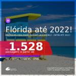 Passagens para a <b>FLÓRIDA: Fort Lauderdale, Miami</b>! A partir de R$ 1.528, ida e volta, c/ taxas! Datas até 2022!