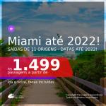 Passagens para <b>MIAMI</b>! A partir de R$ 1.499, ida e volta, c/ taxas! Datas até 2022!