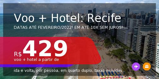 <b>PASSAGEM + HOTEL</b> para o <b>RECIFE</b>! A partir de R$ 429, por pessoa, quarto duplo, c/ taxas! Datas até 2022! Em até 10x SEM JUROS!
