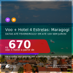 <b>PASSAGEM + HOTEL 4 ESTRELAS</b> para <b>MARAGOGI</b>! A partir de R$ 670, por pessoa, quarto duplo, c/ taxas! Datas até 2022! Em até 10x SEM JUROS!