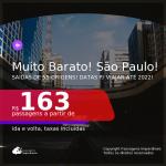 MUITO BARATO!!! Passagens para <b>SÃO PAULO</b>! A partir de R$ 163, ida e volta, c/ taxas! Datas até 2022!