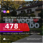 <b>PASSAGEM + HOTEL 4 ESTRELAS</b> para <b>GRAMADO</b>! A partir de R$ 478, por pessoa, quarto duplo, c/ taxas! Datas até 2022! Em até 10x SEM JUROS!