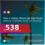 <b>PASSAGEM + HOTEL</b> para <b>MORRO DE SÃO PAULO</b>! A partir de R$ 538, por pessoa, quarto duplo, c/ taxas! Em até 10x SEM JUROS!