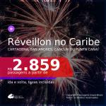 Passagens para o <b>RÉVEILLON no CARIBE</b>! Vá para a <b>COLÔMBIA: Cartagena ou San Andres, MÉXICO: Cancún ou REPÚBLICA DOMINICANA: Punta Cana</b>! A partir de R$ 2.859, ida e volta, c/ taxas!