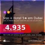 <b>PASSAGEM + HOTEL 5 ESTRELAS COM CAFÉ DA MANHÃ</b> em <b>DUBAI</b>! A partir de R$ 4.935, por pessoa, quarto duplo, c/ taxas! Datas até 2022! Em até 10x SEM JUROS!