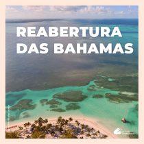 Reabertura das Bahamas para turismo: confira os protocolos