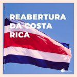 Reabertura da Costa Rica para turismo: conheça os protocolos