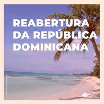 Punta Cana está aberta para brasileiros! Veja os protocolos da República Dominicana