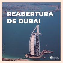 Reabertura de Dubai para brasileiros: veja os protocolos