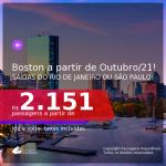 Passagens para <b>BOSTON</b>, com datas para viajar a partir de Outubro/21 até 2022! A partir de R$ 2.151, ida e volta, c/ taxas!