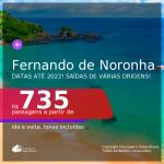 Seleção de Passagens para <b>FERNANDO DE NORONHA</b>! A partir de R$ 735, ida e volta, c/ taxas! Datas até 2022!