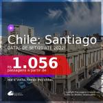Seleção de Passagens para o <b>CHILE: Santiago</b>! A partir de R$ 1.056, ida e volta, c/ taxas! Datas para viajar de Setembro/2021 até 2022!