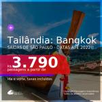 Passagens para a <b>TAILÂNDIA: Bangkok</b>! A partir de R$ 3.790, ida e volta, c/ taxas! Datas até 2022!