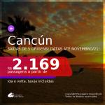 Passagens para <b>CANCÚN</b>, com datas para viajar até NOV/21! A partir de R$ 2.169, ida e volta, c/ taxas!