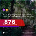 <b>PASSAGEM + HOSPEDAGEM com CAFÉ DA MANHÃ</b> em <b>DOMINGOS MARTINS/ES</b>! A partir de R$ 876, por pessoa, quarto duplo, c/ taxas! Datas até 2022! Em até 10x SEM JUROS!