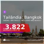 Promoção de Passagens para a <b>TAILÂNDIA: Bangkok</b>! A partir de R$ 3.822, ida e volta, c/ taxas! Inclusive ANO NOVO!!!