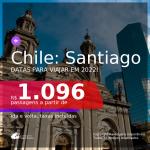 Passagens para o <b>CHILE: Santiago</b>, com datas para viajar em 2022! A partir de R$ 1.096, ida e volta, c/ taxas!
