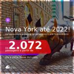 Passagens para <b>NOVA YORK</b>, com datas para viajar a partir de SETEMBRO/21 até FEVEREIRO/22! A partir de R$ 2.072, ida e volta, c/ taxas!