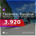 Passagens para a <b>TAILÂNDIA: Bangkok</b>, com datas para viajar em Outubro, Novembro ou Dezembro 2021! A partir de R$ 3.920, ida e volta, c/ taxas!