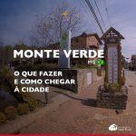 O que fazer em Monte Verde: dicas imperdíveis e pontos turísticos