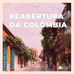 Colômbia reabre fronteiras para turistas brasileiros: veja protocolos