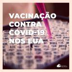 Como turistas brasileiros têm se vacinado nos Estados Unidos