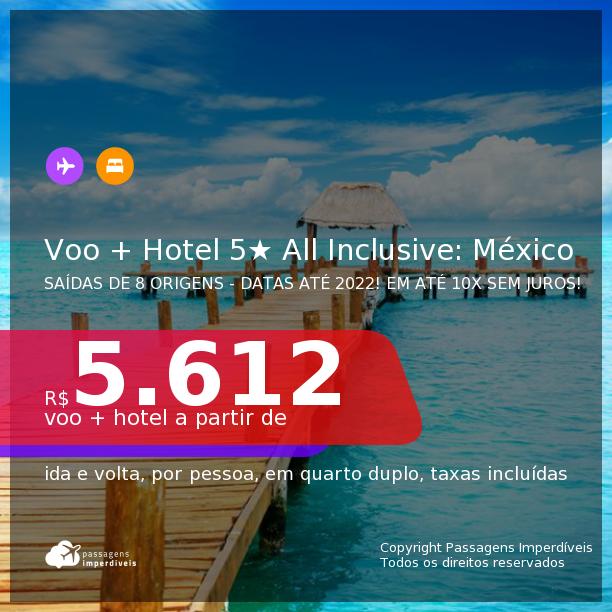 Promoção de <b>PASSAGEM + HOTEL 5 ESTRELAS ALL INCLUSIVE</b> no <b>MÉXICO: CANCÚN, PLAYA DEL CARMEN ou TULUM</b>! A partir de R$ 5.612, por pessoa, quarto duplo, c/ taxas! Datas até 2022! Em até 10x SEM JUROS!
