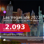 Passagens para <b>LAS VEGAS</b>, com datas para viajar a partir de OUT/20 até 2022! A partir de R$ 2.093, ida e volta, c/ taxas!