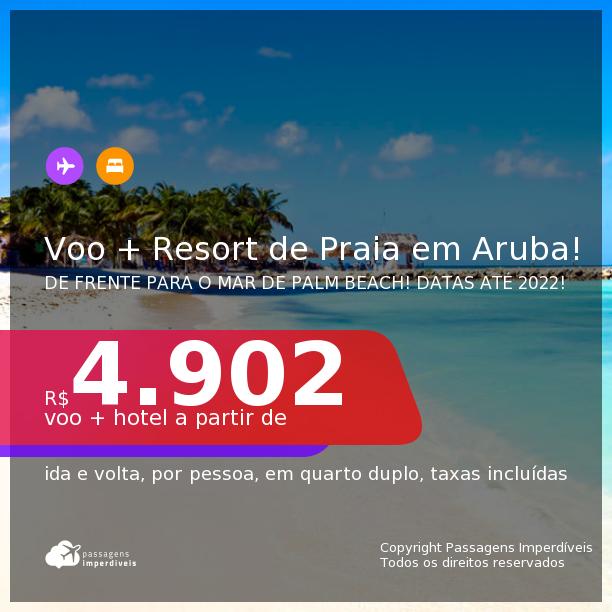 Promoção de <b>PASSAGEM + RESORT</b> de FRENTE PARA O MAR de Palm Beach em <b>ARUBA</b>! A partir de R$ 4.902, por pessoa, quarto duplo, c/ taxas! Em até 10x sem juros! Datas até 2022!