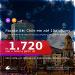 <b>PASSAGEM + HOTEL 4 ESTRELAS com CAFÉ DA MANHÃ</b> em <b>SANTIAGO</b>! A partir de R$ 1.720, por pessoa, quarto duplo, c/ taxas! Datas até 2022! Em até 10x SEM JUROS!