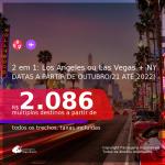 Passagens 2 em 1 – <b>LAS VEGAS ou LOS ANGELES + NOVA YORK</b>! A partir de R$ 2.086, todos os trechos, c/ taxas! Datas até 2022!