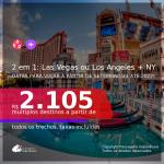 Passagens 2 em 1 – <b>LAS VEGAS ou LOS ANGELES + NOVA YORK</b>! A partir de R$ 2.105, todos os trechos, c/ taxas! Datas para viajar a partir de SETEMBRO/21 até 2022!