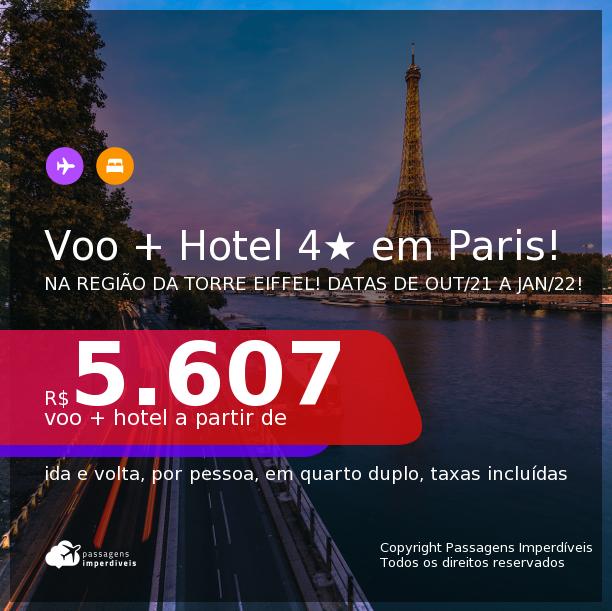 Promoção de <b>PASSAGEM + HOTEL 4 ESTRELAS</b> em uma das melhores localizações de <b>PARIS</b>: a região da Torre Eiffel! A partir de R$ 5.607, por pessoa, quarto duplo, c/ taxas! Datas de Out/21 até Jan/22!