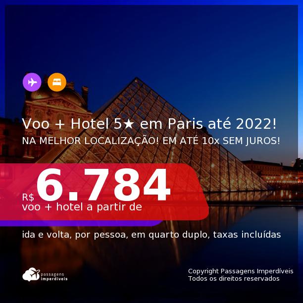 Promoção de <b>PASSAGEM + HOTEL 5 ESTRELAS</b> na melhor localização de <b>PARIS</b>! A partir de R$ 6.784, por pessoa, quarto duplo, c/ taxas! Datas de Out/21 a Jan/22! Em até 10x sem juros!