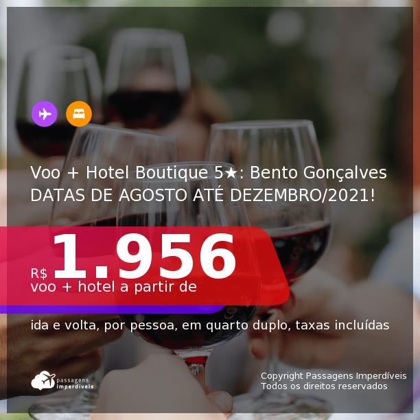 Promoção de <b>PASSAGEM + HOTEL 5 ESTRELAS</b> em <b>BENTO GONÇALVES</b>: Lote20 Hotel Boutique com CAFÉ DA MANHÃ! A partir de R$ 1.956, por pessoa, quarto duplo, c/ taxas! Datas de Ago até Dez/21!