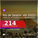 Passagens para o <b>RIO DE JANEIRO</b>! A partir de R$ 214, ida e volta, c/ taxas! Datas até 2022! Inclusive ANO NOVO!!!