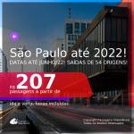 Passagens para <b>SÃO PAULO</b> com datas para viajar até JUNHO/2022! A partir de R$ 207, ida e volta, c/ taxas!