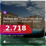 Muito barato! POUCOS TRECHOS! Passagens em <b>CLASSE EXECUTIVA</b> para a EUROPA: MadrI, Veneza, Lisboa! A partir de R$ 2.718, ida e volta, c/ taxas!