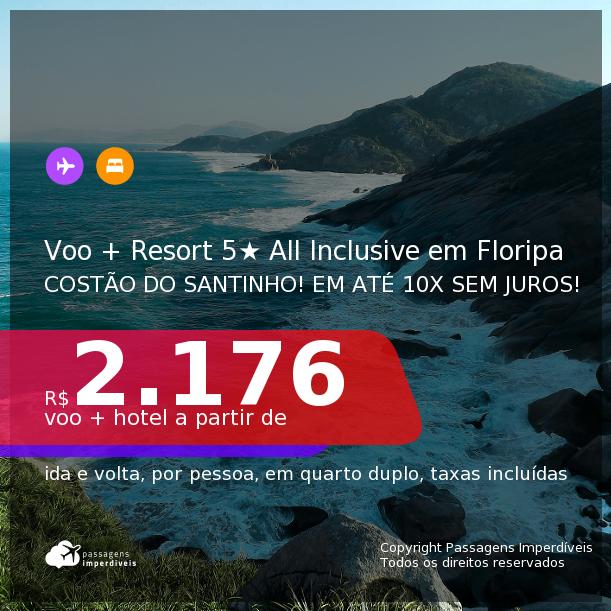 <b>PASSAGEM + RESORT 5 ESTRELAS ALL INCLUSIVE</b> em <b>FLORIANÓPOLIS</b>: Costão do Santinho Resort, Golf e Spa! A partir de R$ 2.176, por pessoa, quarto duplo, c/ taxas! Datas até 2022! Em até 10x SEM JUROS!