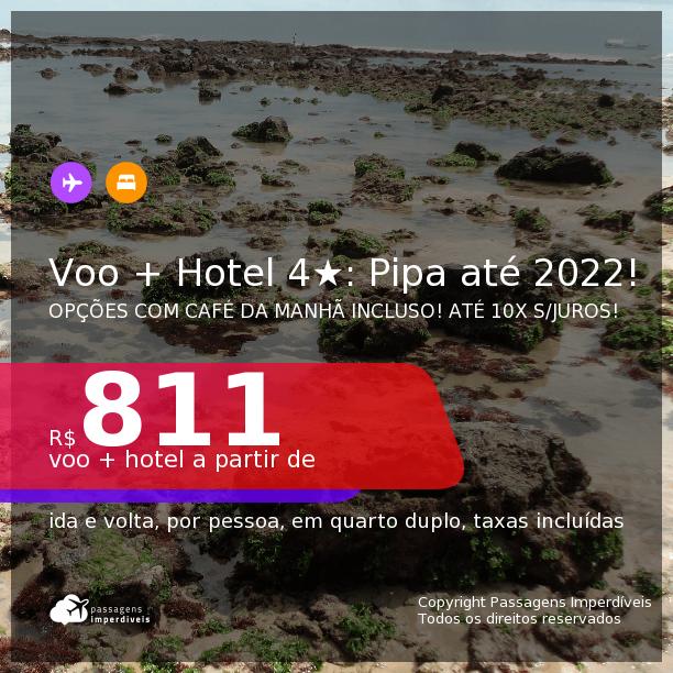 <b>PASSAGEM + HOTEL 4 ESTRELAS</b> em <b>PIPA</b>! A partir de R$ 811, por pessoa, quarto duplo, c/ taxas! Datas até 2022! Opções com CAFÉ DA MANHÃ incluso! Em até 10x SEM JUROS!