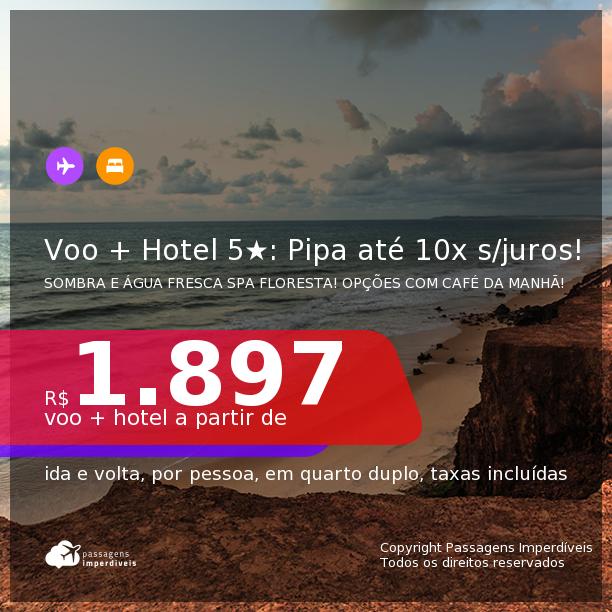 <b>PASSAGEM + HOTEL 5 ESTRELAS</b> em <b>PIPA</b>: Sombra e Água Fresca Spa Floresta! A partir de R$ 1.897, por pessoa, quarto duplo, c/ taxas! Datas até 2022! Opções com CAFÉ DA MANHÃ incluso! Em até 10x SEM JUROS!