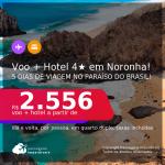 <b>5 dias em Fernando de Noronha</b>: Promoção de <b>PASSAGEM + HOTEL 4 ESTRELAS com CAFÉ DA MANHÃ</b> na Ilha! A partir de R$ 2.556, por pessoa, quarto duplo, c/ taxas! Em até 12x sem juros!