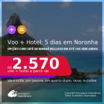 5 dias em <strong>FERNANDO DE NORONHA</strong>!!! <strong>PASSAGEM + HOTEL</strong> no centrinho da vila! A partir de R$ 2.570, por pessoa, quarto duplo, c/ taxas! Opções com CAFÉ DA MANHÃ incluso! Em até 10x SEM JUROS!