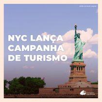Nova York lança campanha inédita de marketing para retomada do turismo