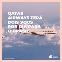 Qatar Airways terá dois voos por dia entre São Paulo e Doha a partir de agosto