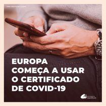 Países da Europa já começaram a usar o Certificado Digital de Covid-19