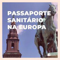 Europa lança passaporte sanitário visando à reabertura das fronteiras