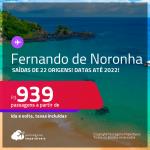 Seleção de Passagens para <strong>FERNANDO DE NORONHA</strong>! A partir de R$ 939, ida e volta, c/ taxas! Datas até 2022!